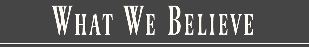 What We Believe - Page Header